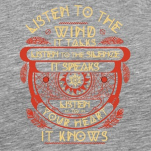 Listen to the wind It talks listen to the silence - Men's Premium T-Shirt
