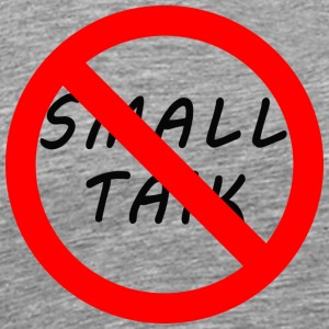 NO SMALL TALK - Men's Premium T-Shirt