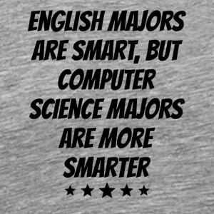 Computer Science Majors Are More Smarter - Men's Premium T-Shirt