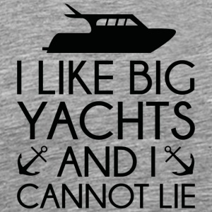 I Like Big Yachts - Men's Premium T-Shirt