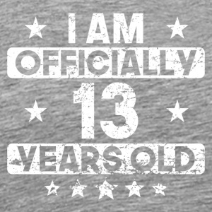 I Am Officially 13 Years Old 13th Birthday - Men's Premium T-Shirt