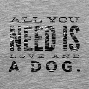 Love and a Dog - Men's Premium T-Shirt