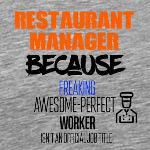 Restaurant manger - Men's Premium T-Shirt