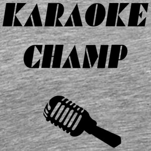 karaoke champ - Men's Premium T-Shirt