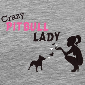 Crazy Pitbull Lady - Men's Premium T-Shirt