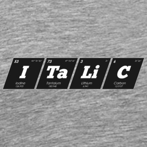 Periodic Elements: ITaLiC - Men's Premium T-Shirt