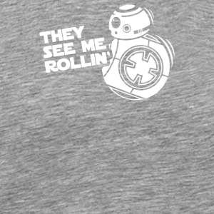 They See Me Rollin They Hatin - Men's Premium T-Shirt
