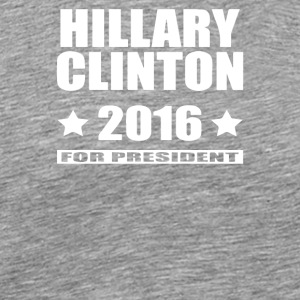 Hillary Clinton for President 2016 - Men's Premium T-Shirt