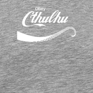 Obey Cthulhu - Men's Premium T-Shirt