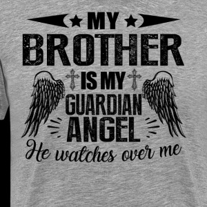 My Brother Is My Guardian Angel Shirt