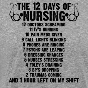 The 12 Days Of Nursing Shirt