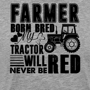 Farmer Born Bred Tractor Shirt
