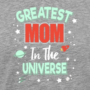 MOM Day Design : Greatest MOM In The Universe