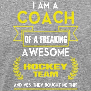 Coach Of A Freaking Awesome Hockey Team T Shirt