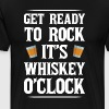 Get Ready to Rock It's Whisky o' Clock Party Shirt - Men's Premium T-Shirt
