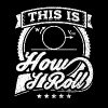 This Is How I Roll Funny Physics Shirt - Men's Premium T-Shirt