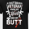A crazy badass veteran owns my heart and my butt - Men's Premium T-Shirt