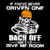 If you re never driven one back off shut up give m - Men's Premium T-Shirt