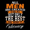 All men the best are born in February - Men's Premium T-Shirt