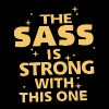 The sass is strong with this one t-shirts - Men's Premium T-Shirt