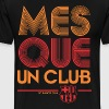 Mes Que Un Club Barcelona - Men's Premium T-Shirt
