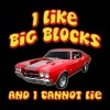 I Like Big Blocks And I Cannot Lie Chevelle - Men's Premium T-Shirt