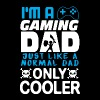 Gaming dad - Just like a normal dad only cooler - Men's Premium T-Shirt