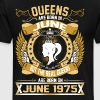 The Real Queens Are Born On June 1975 - Men's Premium T-Shirt