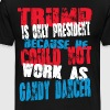 gandy dancer Trump T-Shirt - Men's Premium T-Shirt