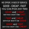 We Offer 3 Kinds Of Service Good, Cheap, Fast Pick - Men's Premium T-Shirt