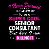 Super Cool Senior Consultant Women's Funny T-Shirt - Men's Premium T-Shirt