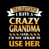 Warning I have a crazy grandma - Men's Premium T-Shirt