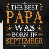 The Best Papa Was Born In - Men's Premium T-Shirt
