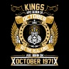 The Real Kings Are Born On October 1971 - Men's Premium T-Shirt