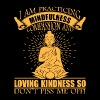 Buddha Don't Piss Me Off Shirt - Men's Premium T-Shirt