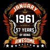January 1961 57 Years Of Being Awesome - Men's Premium T-Shirt