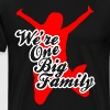 We Are One Big Family - Men's Premium T-Shirt