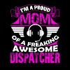 Proud Dispatcher Mom Shirt - Men's Premium T-Shirt