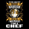 I Was Perfect I Am A Chef - Men's Premium T-Shirt