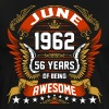 June 1962 56 Years Of Being Awesome - Men's Premium T-Shirt