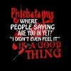 Phlebotomy Is A Good Thing Shirt - Men's Premium T-Shirt
