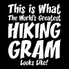 This Is What The Worlds Greatest Hiking Gram - Men's Premium T-Shirt