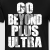 go beyond plus ultra - Men's Premium T-Shirt