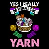 Yes I Really Do Need All This Yarn - Men's Premium T-Shirt
