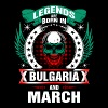 Legends born in Bulgaria and March - Men's Premium T-Shirt