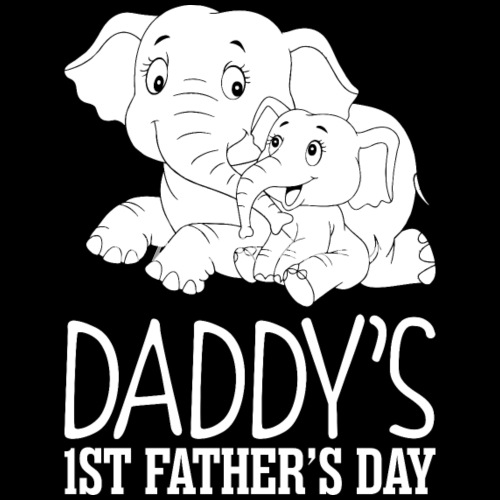 daddys first fathers day by adi111 spreadshirt