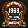 November 1968 49 Years Of Being Awesome - Men's Premium T-Shirt