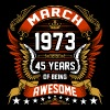 March 1973 45 Years Of Being Awesome - Men's Premium T-Shirt