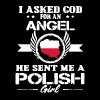 GOD SENT ME A POLISH GIRL SHIRT - Men's Premium T-Shirt