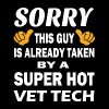 Taken By Super Hot Vet Tech Shirt - Men's Premium T-Shirt